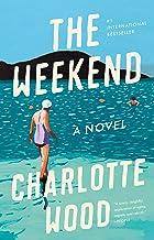The Weekend: A Novel