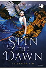 Spin the dawn Hardcover