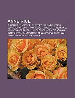 Anne Rice: Chronik Der Vampire, Interview Mit Einem Vampir, Der Furst Der Finsternis, Gesprach Mit Einem Vampir, Memnoch Der Teuf