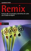 Remix: Cultura de la remezcla y derechos de autor en el entorno digital (Antrazyt)