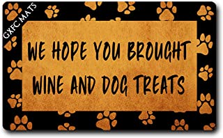 GXFC Welcome Mat with Rubber Back Funny Doormat for Entrance Way We Hope You Brought Wine and Dog Treats Monogram Mats for Front Door Mat No Slip Kitchen Rugs and Mats 30