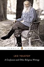 A Confession and Other Religious Writings (Penguin Classics)