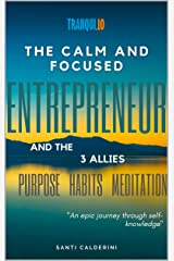 """The Calm and Focused Entrepreneur and the 3 Allies: """"An epic journey through self-knowledge"""" (English Edition) eBook Kindle"""