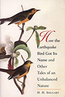 How the Earthquake Bird Got Its Name and Other Tales of an Unbalanced Nature (English Edition)