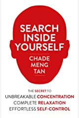 Search Inside Yourself: Increase Productivity, Creativity and Happiness [ePub edition] Kindle Edition
