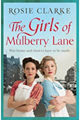 The Girls of Mulberry Lane: A heart-warming, war time family saga (The Mulberry Lane Series Book 1) Kindle Edition