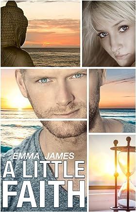 A Little Faith: Volume 1