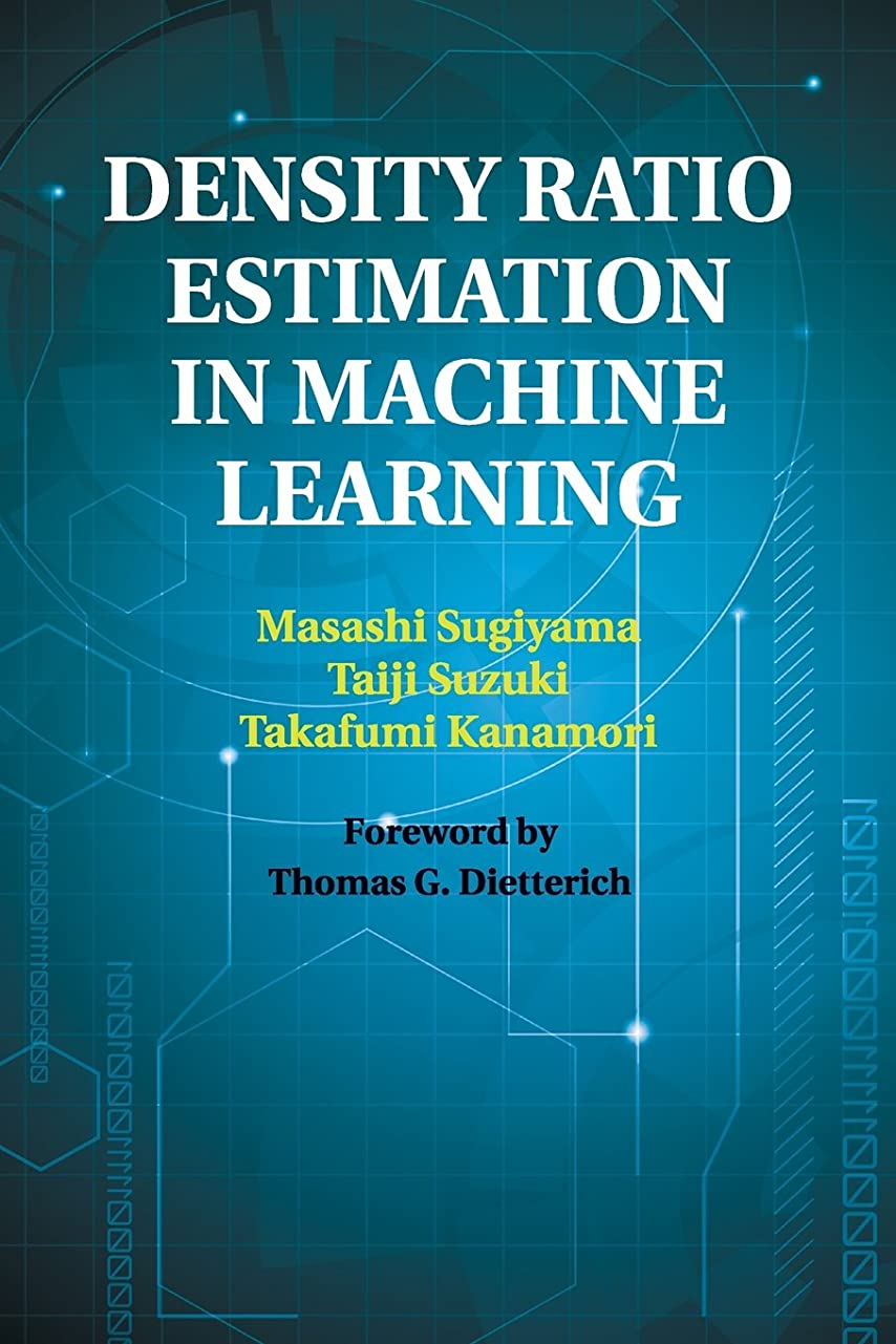 疎外する篭スクランブルDensity Ratio Estimation in Machine Learning