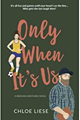 Only When It's Us (Bergman Brothers Book 1) Kindle Edition