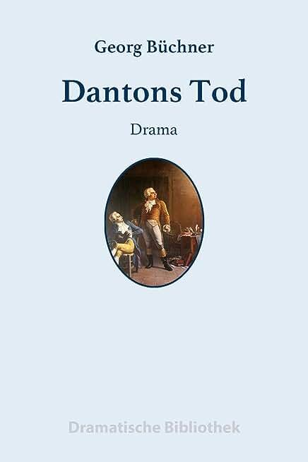 Dantons Tod: Ein Drama (German Edition)