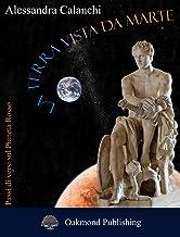 La Terra vista da Marte: Passi di/versi sul Pianeta Rosso (Italian Edition)