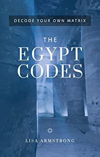 Decode Your Own Matrix - The Egypt Codes