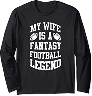 Funny Fantasy Football Wife Legend Draft Party League Gift Long Sleeve T-Shirt