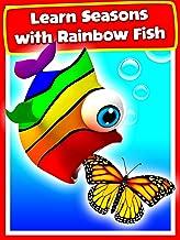 Learn Seasons with Rainbow Fish