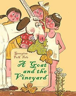 The Goat and the Vineyard: Georgian Folk Tale
