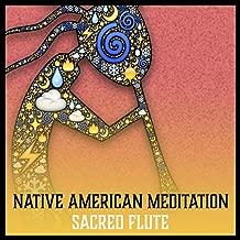 Native American Meditation - Sacred Flute (Mystic Voyage to Obtain Divine Wisdom, Background Spiritual Music)