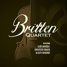 Britten Quartet Performs Leo Janáček: Kreutzer Sonata & Listy Duverne