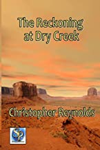 The Reckoning at Dry Creek