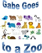Gabe Goes to a Zoo (As Gabe Grows Book 4)