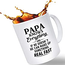 """Father's Day Gift Mugs for Dad – """"Papa Knows Everything"""" Funny Novelty Coffee Mug 