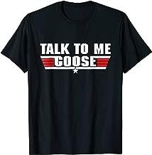 Talk to Me Goose White - T-Shirt