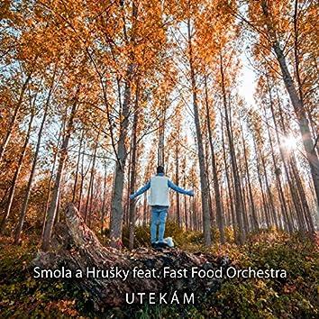 Utekám (feat. Fast Food Orchestra) - Single