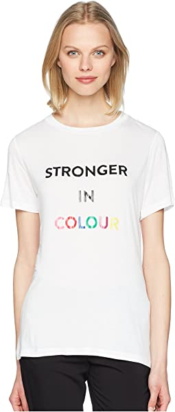 "Printed ""Stronger in Colour"" Tee"