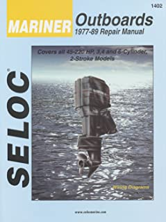 Sierra International Seloc Manual 18-01402 Mariner Outboards Repair 1977-1989 45-220 HP 3 4 & 6-Cylinder 2 Stroke Model