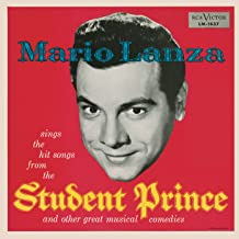 Mario Lanza Sings The Hit Songs From The Student Prince And Other Great Musical Comedies