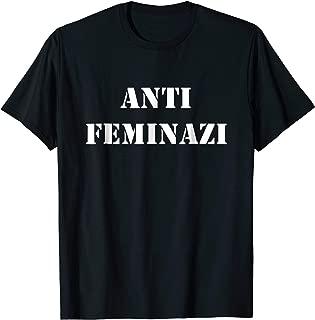 Best feminazi t shirt Reviews
