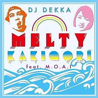 MELTY KAKIGORI feat.M.O.A.I
