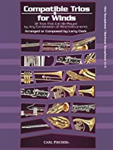WF130 - Compatible Trios for Winds: 32 Trios That Can Be Played by Any Combination of Wind Instruments (for Alto / Baritone Saxophone)