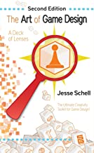 The Art of Game Design: A Deck of Lenses, Second Edition