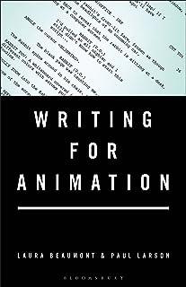 Writing for Animation (English Edition)
