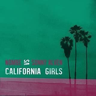California Girls (NoMBe vs. Sonny Alven)