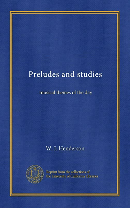 触覚愛情深い害Preludes and studies: musical themes of the day