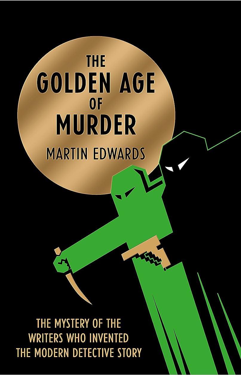 喪蓄積するコンテンポラリーThe Golden Age of Murder (English Edition)