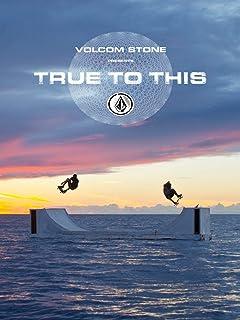 Volcom: True to This