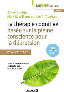 comprar comparacion La thérapie cognitive basée sur la pleine conscience pour la dépression : Prévenir la rechute (Carrefour des psychothérapi...