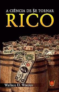 A Ciência de Se Tornar Rico