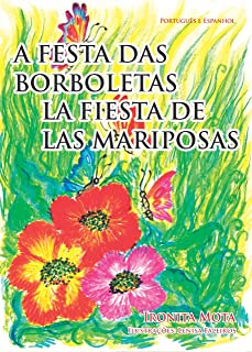 A FESTA DAS BORBOLETAS: Lá Fiesta de Las Mariposas (Portuguese Edition)