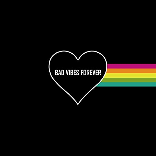 Bad Vibes Forever [Explicit] by 6ixteen on Amazon Music
