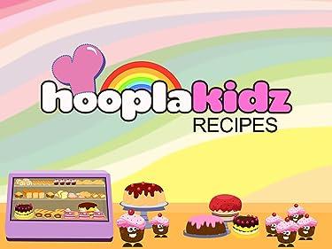 HooplaKidz Recipes - Season 1