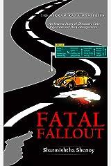 Fatal Fallout (Vikram Rana Mystery Book 4) Kindle Edition