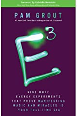 E-Cubed: Nine More Energy Experiments That Prove Manifesting Magic and Miracles is Your Full-Time Gig Kindle Edition