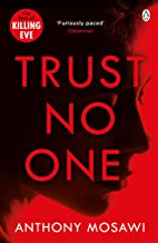 Trust No One: I Am Pilgrim meets Orphan X in this explosive thriller. You won't be able to put it down (English Edition)