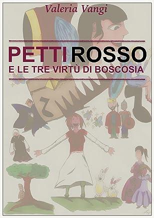 Pettirosso e le tre virtù di Boscosia