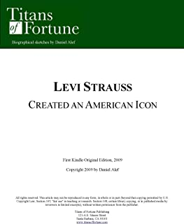 Levi Strauss: Created an American Icon