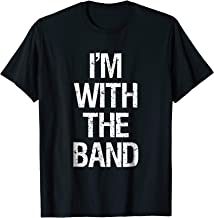 I'm With The Band T Shirt - Funny Music Clothing