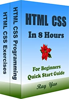 HTML CSS in 8 Hours, For Beginners, Learn Coding Fast!: HTML CSS Programming Crash Course Tutorial (English Edition)